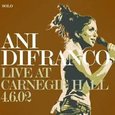 Ani DiFranco - Carnegie Hall 4.6.02 - CD