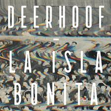 Deerhoof - La Isla Bonita - CD