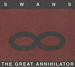 Swans - The Great Annihilator/Drainland - 2CD
