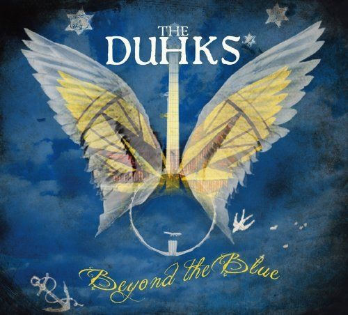 Duhks - Beyond The Blue - CD