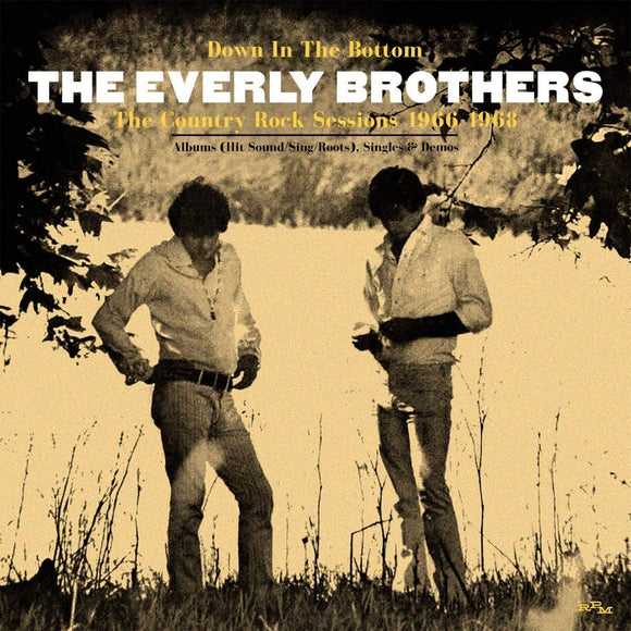 The Everly Brothers - Down In The Bottom The Coutry Rock Sessions 1966-1968 - 3CD