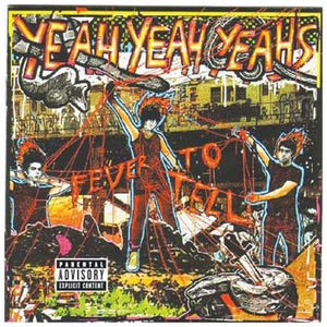 Yeah Yeah Yeahs - Fever To Tell - CD