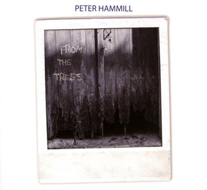 Peter Hamill - From The Trees CD