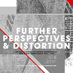 Further Perspectives & Distortion - British Experimental & Avant-Garde Music 76-84 - 3CD