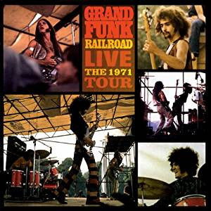 Grand Funk - Live The 1971 Tour