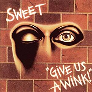 Sweet - Give Us A Wink! - CD