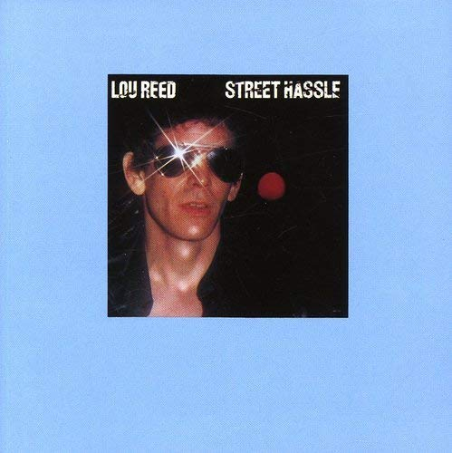Lou Reed - Street Hassle - CD