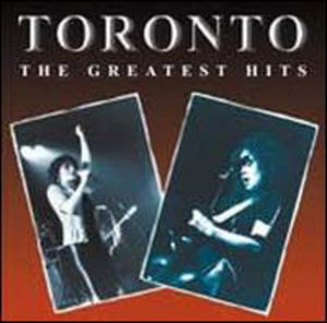 Toronto - The Greatest Hits - CD