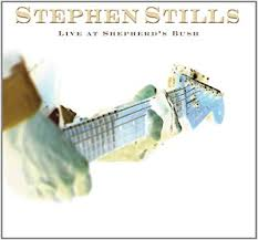 Stephen Stills - Live at Shepherd's Bush - CD & DVD