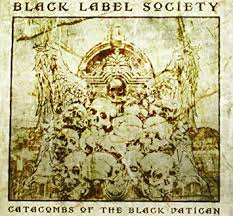 Black Label Society - Catacombs of the Black Vatican - CD