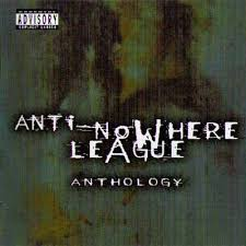 Anthology - Anti-No Where League - 2 CDs