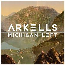 Arkells - MIchigan Left - CD
