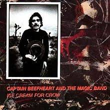 Captain Beefheart & The Magic Band - Ice Cream for Crow - CD