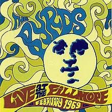 The Byrds - Live at the Fillmore February 1969 - CD