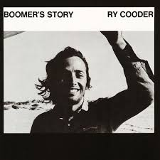 Ry Cooder - Boomer's Story - CD