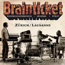 Brainticket - Zurich / Lausanne - 2 CDs