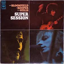 Bloomfield / Kooper / Stills - Super Session - LP