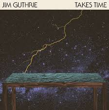 Jim Guthrie - Takes Time - LP