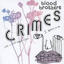 Blood Brothers - Crimes - CD