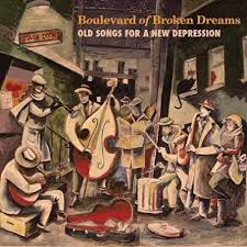 Boulevard of Broken Dreams - Old Songs for A New Depression - CD