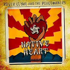 Roger Clyne and the Peacemakers - Native Heart - CD
