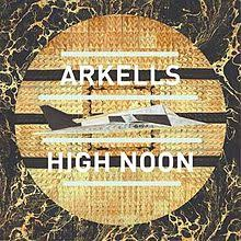 Arkells - High Noon - CD