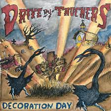 Drive By Truckers - Decoration Day - 2LP