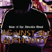 Against All Authority - Live at the Fireside Bowl - CD