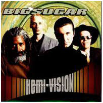 Big Sugar - Hemi-Vision - CD