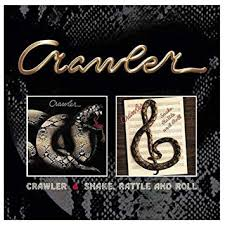 Crawler - Crawler / Snake, Rattle and Roll - CD