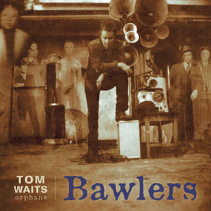 Tom Waits - Bawlers - CD