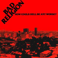 Bad Religion - How Could Hell Be Any Worse - CD