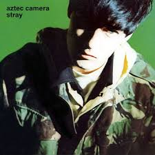 Aztec Camera - Stray (Deluxe Edition) - 2 CDs