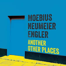 Moebius Neumeier Engler - Another Other Places - CD