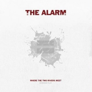 The Alarm - Where The Two Rivers Meet LP