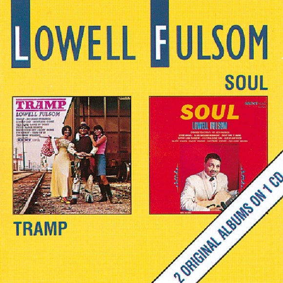 Lowell Fulsom - Tramp / Soul - CD