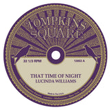 Lucinda Williams / Michael Chapman  – That Time Of Night- 10""