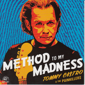 Tommy Castro & The Painkillers - Method To My Madness - CD