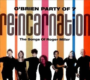 O'Brien Party Of 7 - Reincarnation Songs Of Roger Miller - CD