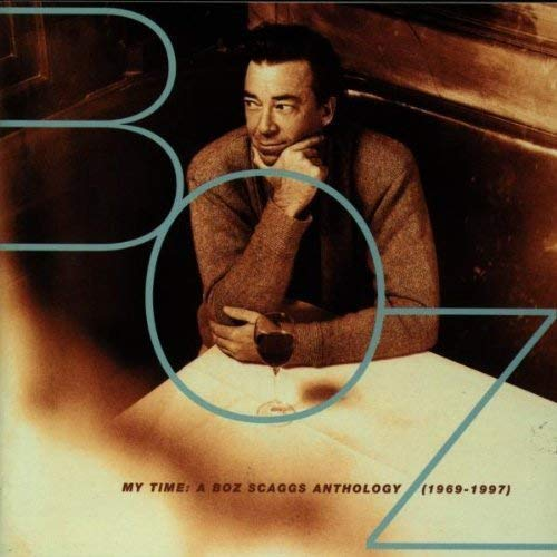 Boz Scaggs - My Time A Boz Scaggs Anthology - 2CD