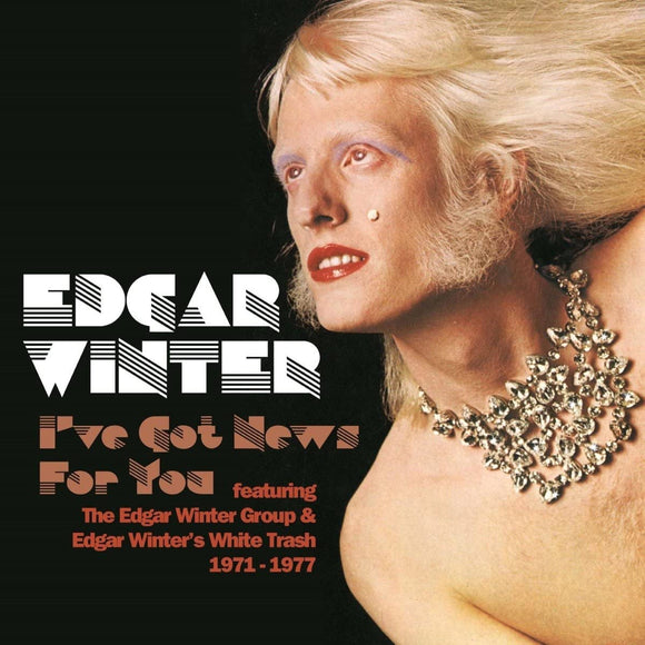 Edgar Winter -  I've Got News For You - 6CD