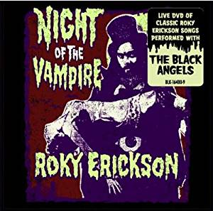 Roky Erickson - Night Of The Vampire - DVD