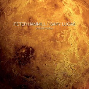Peter Hammill/Gary Lucas - Other World - CD