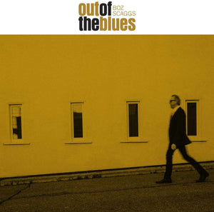 Boz Scaggs - Out Of The Blues - CD