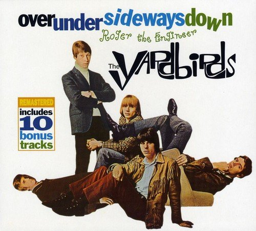 The Yardbirds - Over Under Sideways Down/Roger The Engineer - CD