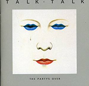 Talk Talk - The Party's Over CD
