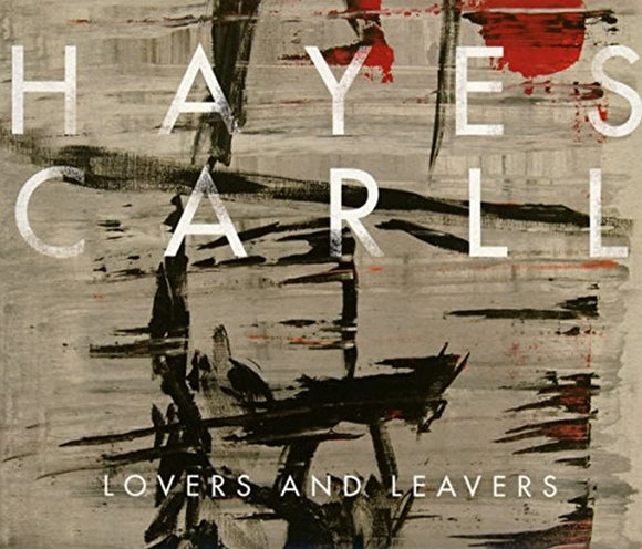 Hayes Carll - Lovers And Leavers - CD