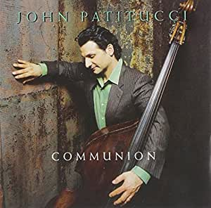 John Patitucci - Communion - CD