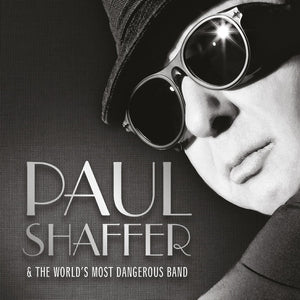 Paul Shaffer & The Worlds Most Dangerous Band - S/T- CD