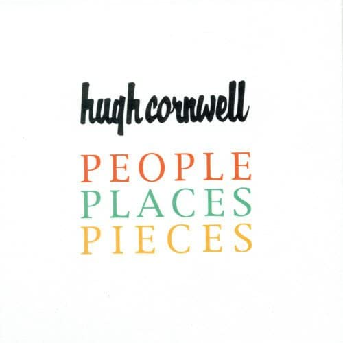 Hugh Cornwell - People Place Pieces - 3CD